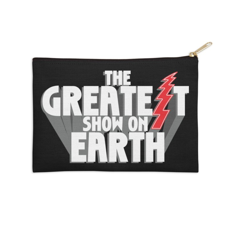 The Greatest Show On Earth Accessories Zip Pouch by Klick Tee Shop