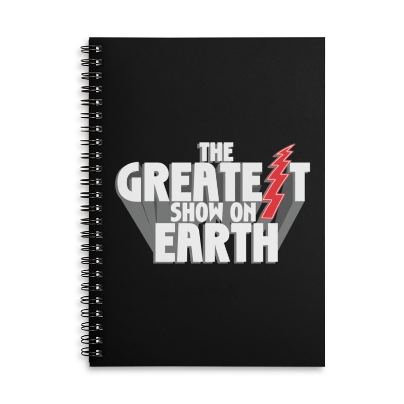 The Greatest Show On Earth Accessories Lined Spiral Notebook by Klick Tee Shop