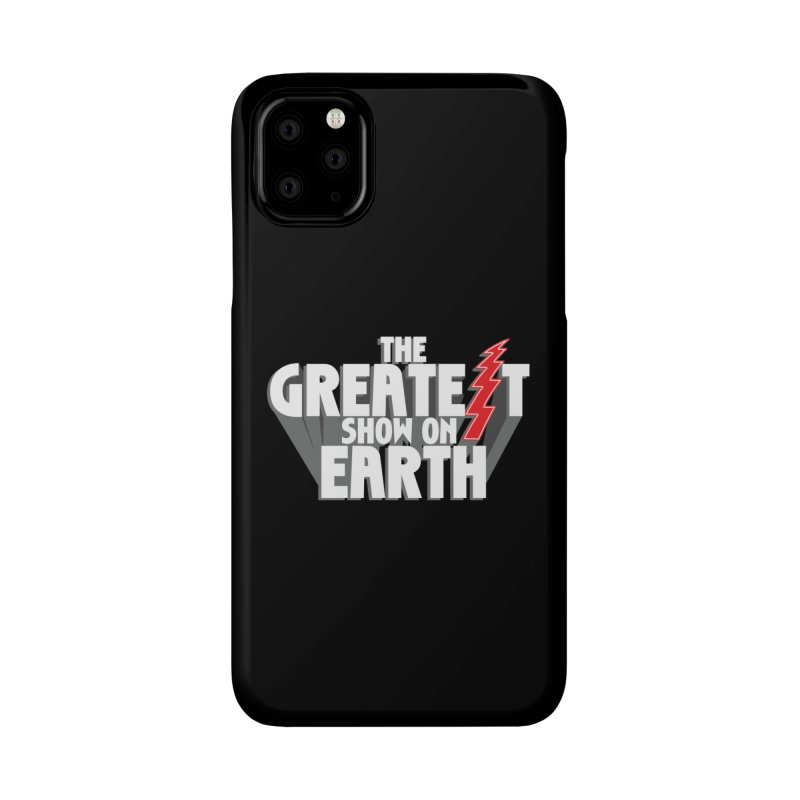 The Greatest Show On Earth Accessories Phone Case by Klick Tee Shop