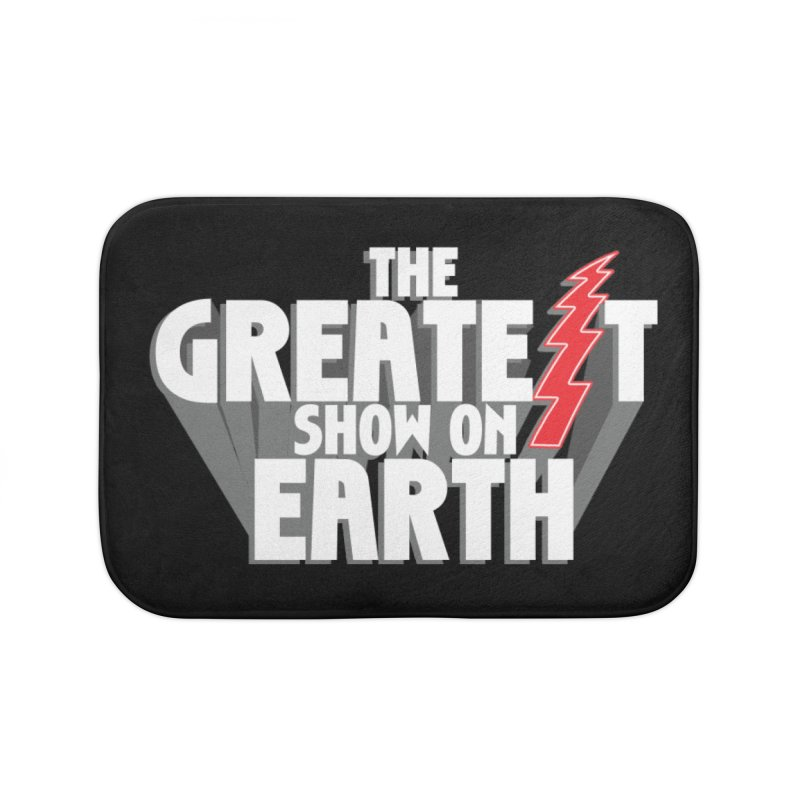 The Greatest Show On Earth Home Bath Mat by Klick Tee Shop