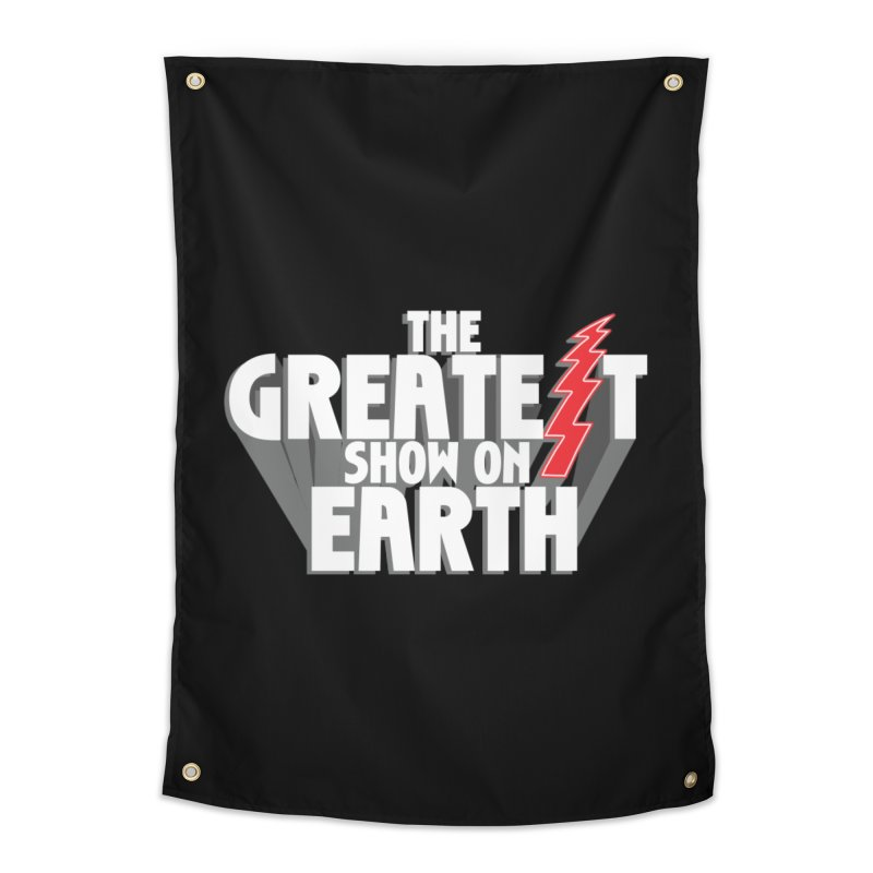 The Greatest Show On Earth Home Tapestry by Klick Tee Shop