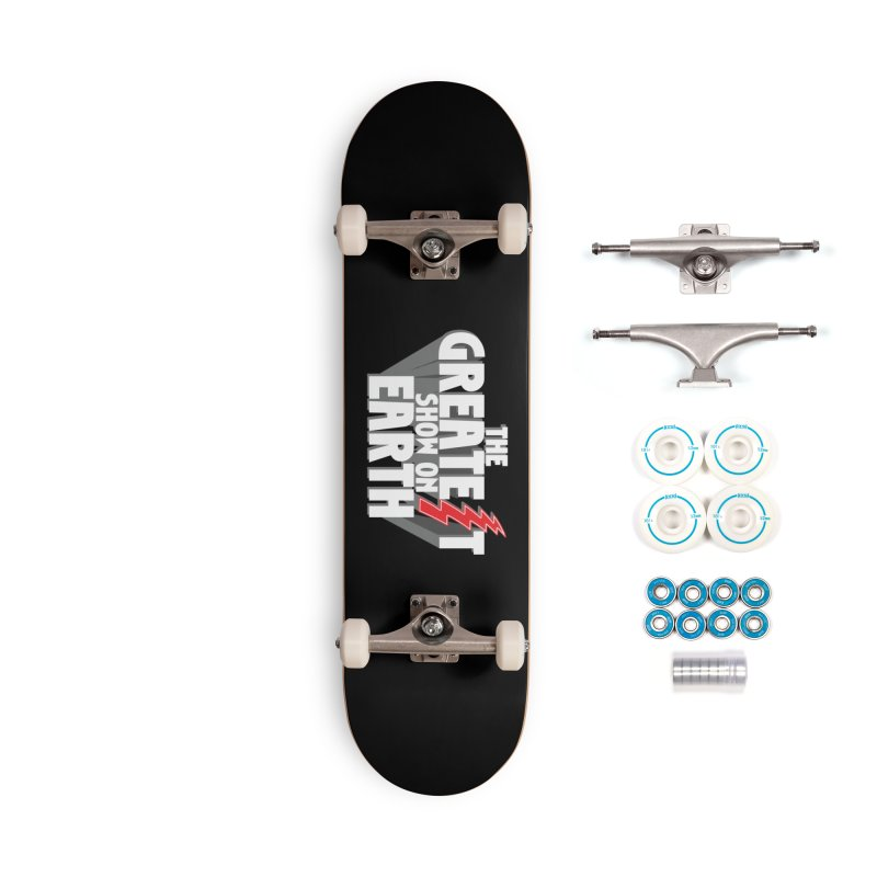 The Greatest Show On Earth Accessories Complete - Basic Skateboard by Klick Tee Shop