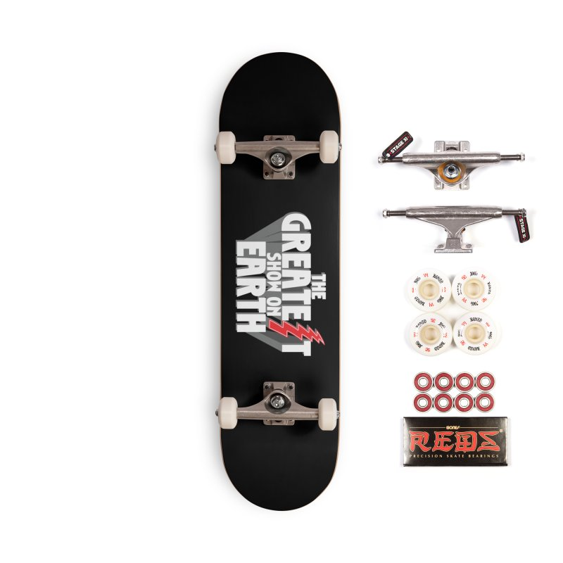 The Greatest Show On Earth Accessories Skateboard by Klick Tee Shop