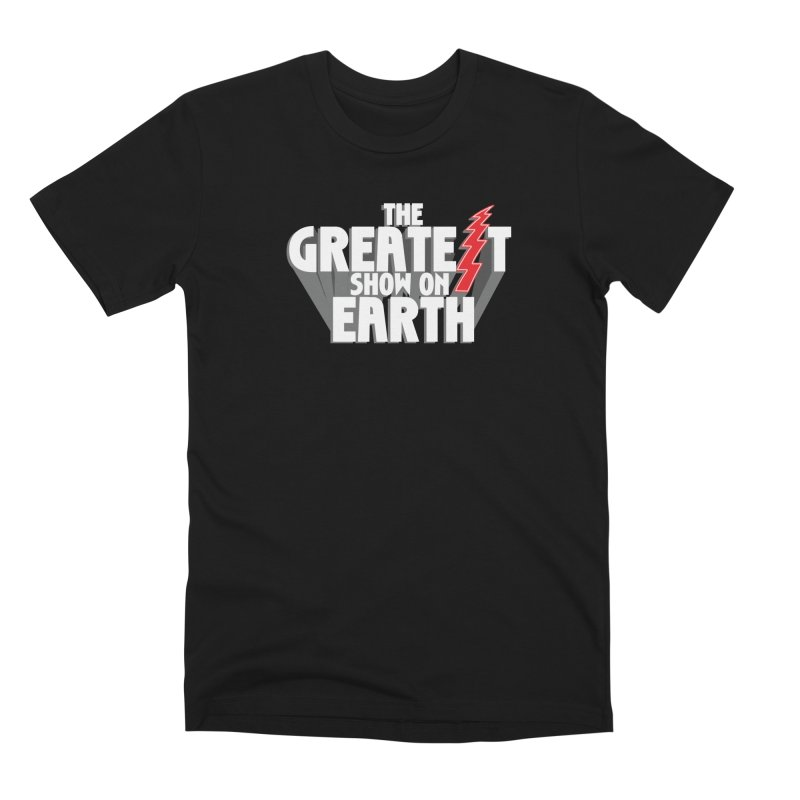 The Greatest Show On Earth Men's Premium T-Shirt by Klick Tee Shop