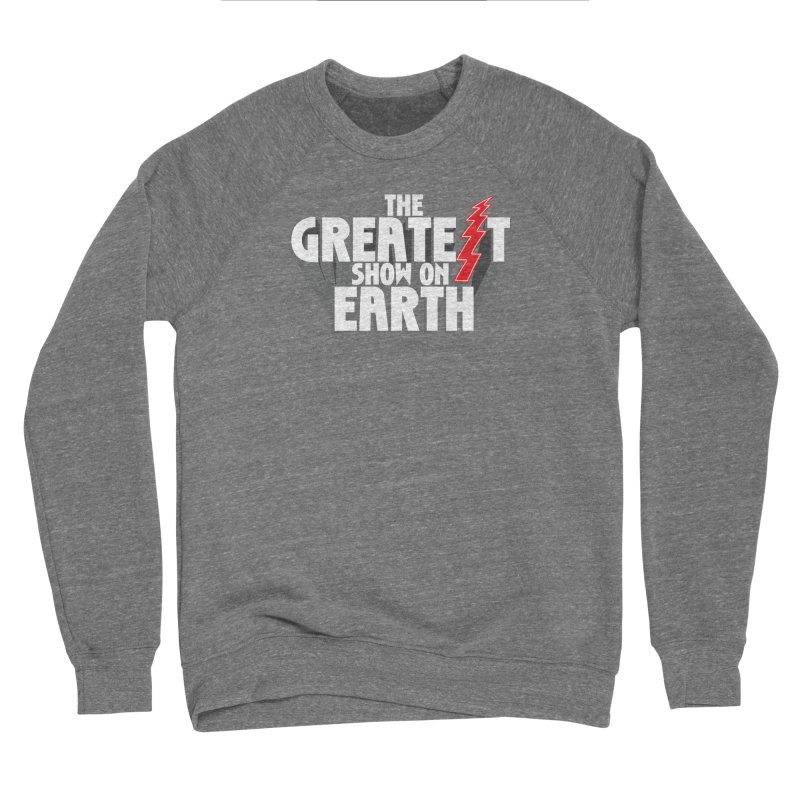The Greatest Show On Earth Women's Sweatshirt by Klick Tee Shop