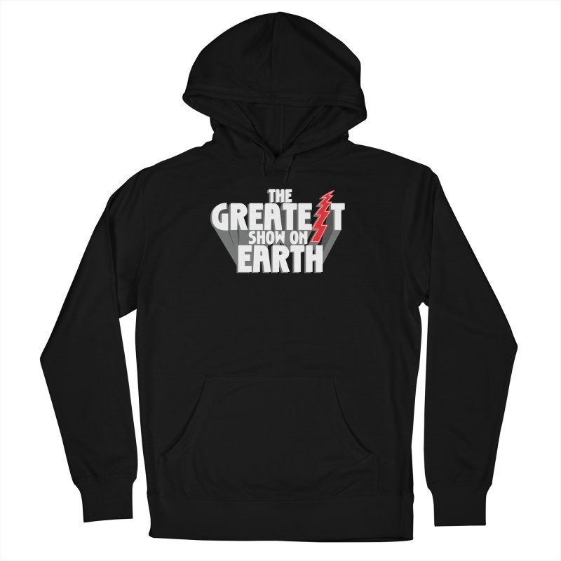 The Greatest Show On Earth Men's French Terry Pullover Hoody by Klick Tee Shop