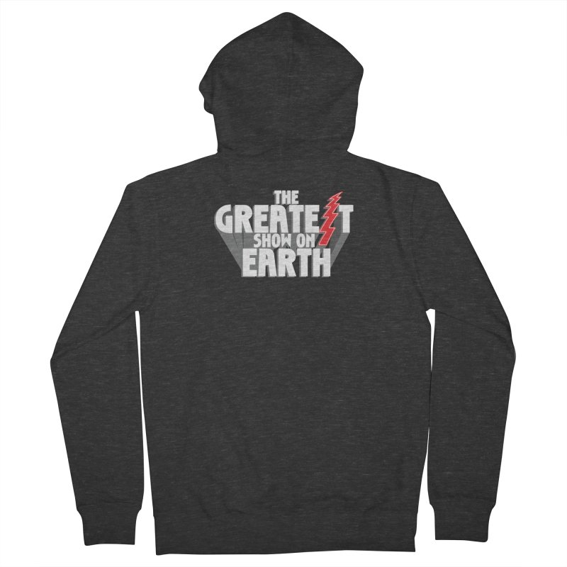 The Greatest Show On Earth Women's French Terry Zip-Up Hoody by Klick Tee Shop