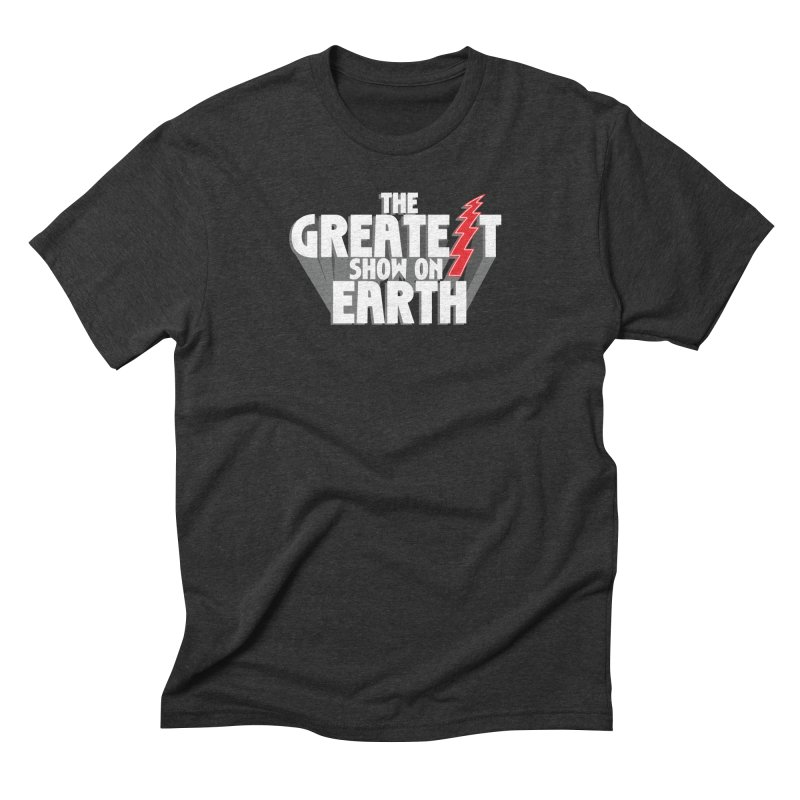 The Greatest Show On Earth Men's Triblend T-Shirt by Klick Tee Shop