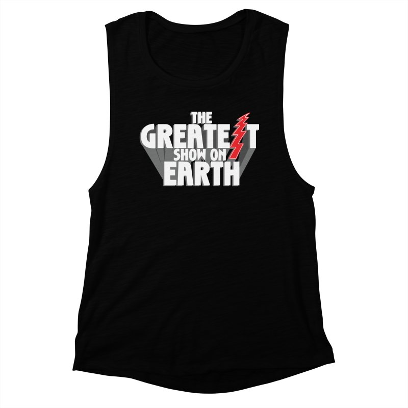 The Greatest Show On Earth Women's Muscle Tank by Klick Tee Shop