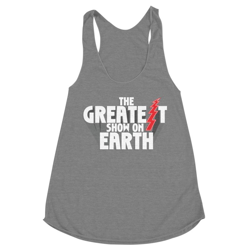 The Greatest Show On Earth Women's Racerback Triblend Tank by Klick Tee Shop
