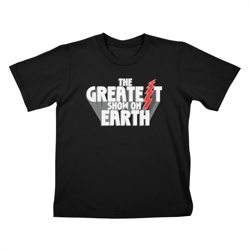 The Greatest Show On Earth Kids T-Shirt by Klick Tee Shop