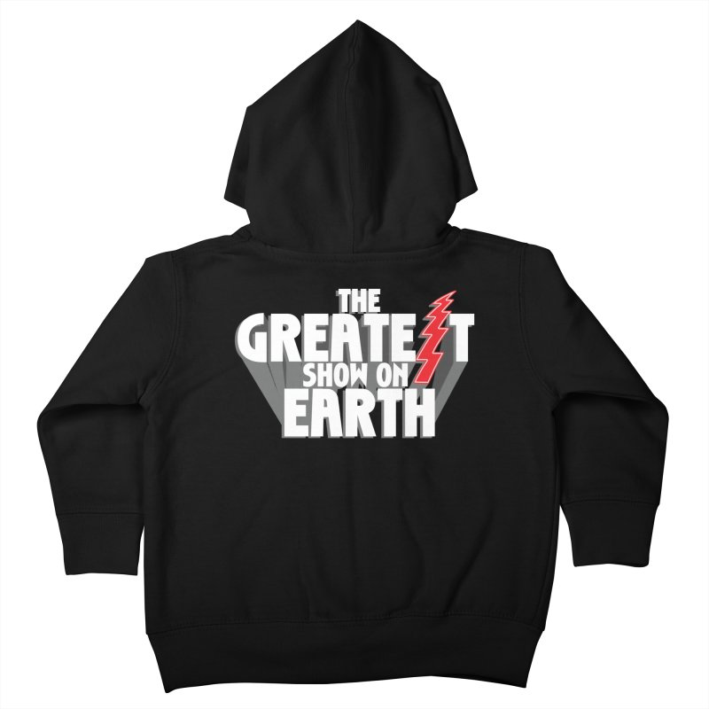 The Greatest Show On Earth Kids Toddler Zip-Up Hoody by Klick Tee Shop