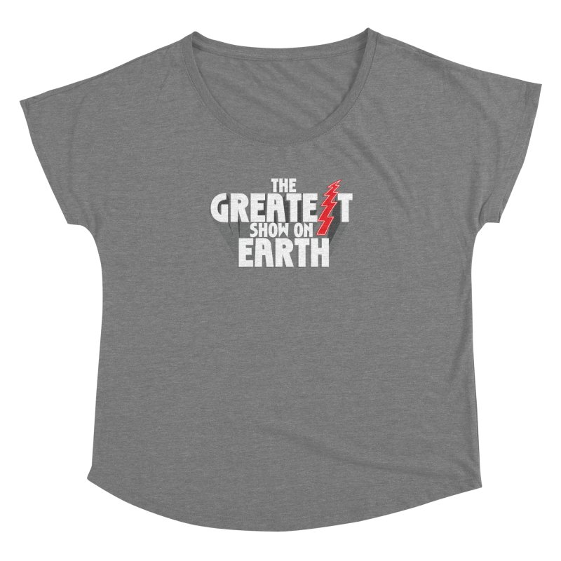 The Greatest Show On Earth Women's Scoop Neck by Klick Tee Shop