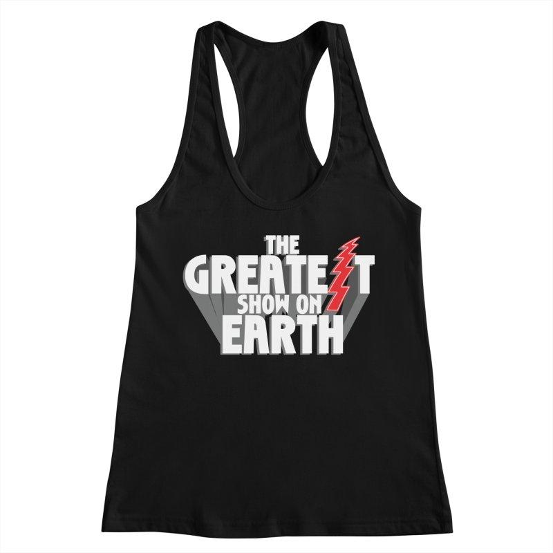 The Greatest Show On Earth Women's Racerback Tank by Klick Tee Shop
