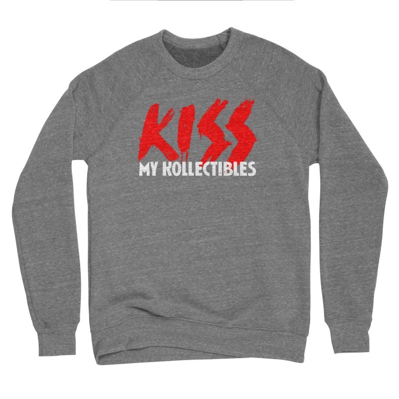Kiss My Kollectibles Men's Sweatshirt by Klick Tee Shop