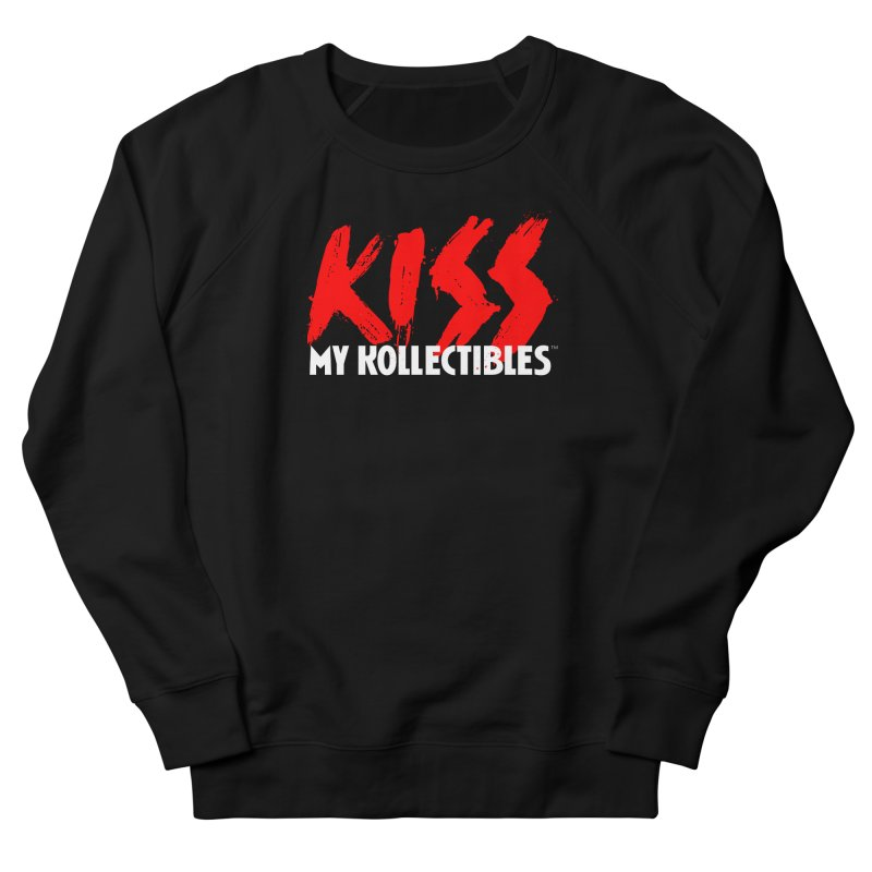 Kiss My Kollectibles Women's French Terry Sweatshirt by Klick Tee Shop
