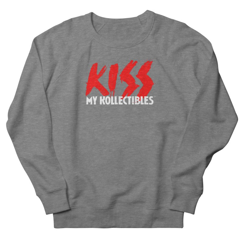 Kiss My Kollectibles Men's French Terry Sweatshirt by Klick Tee Shop