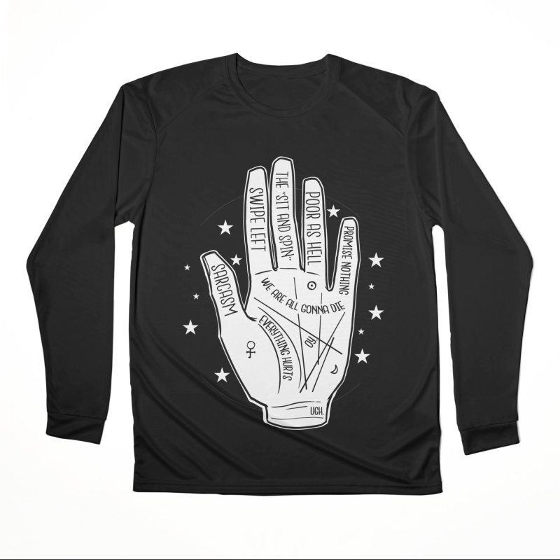 Talk to the Hand Women's Performance Unisex Longsleeve T-Shirt by The Shop of K. Lynn Smith