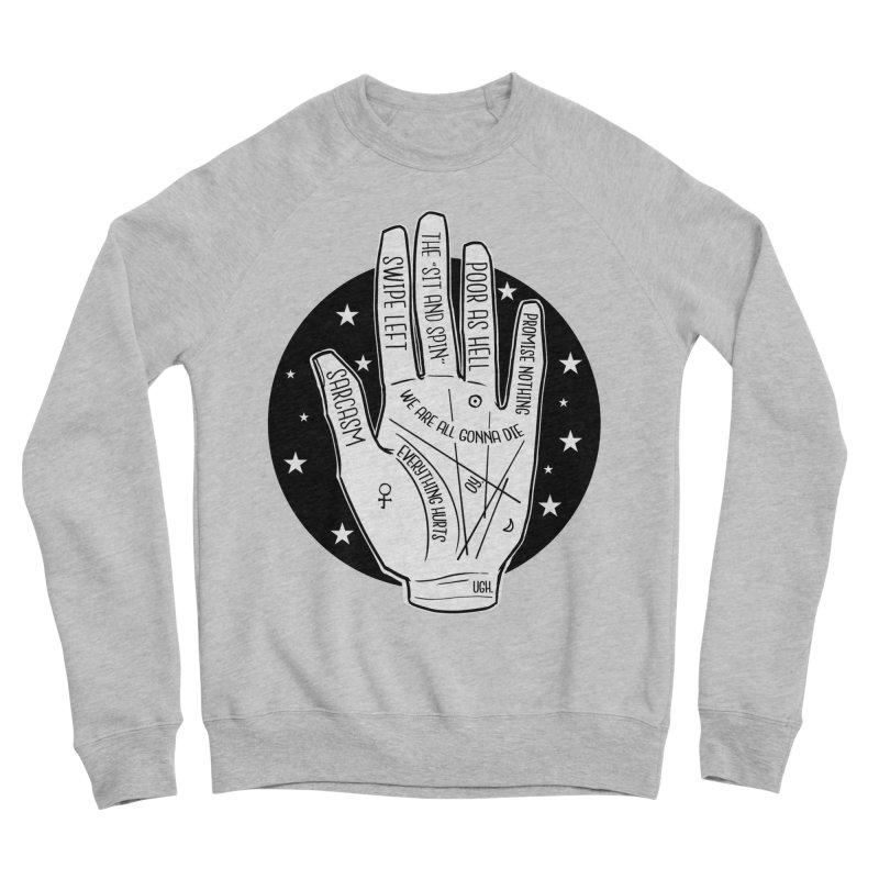 Talk to the Hand Women's Sponge Fleece Sweatshirt by The Shop of K. Lynn Smith