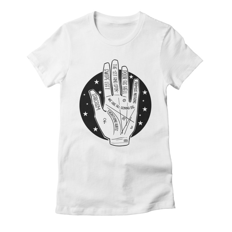 Talk to the Hand Women's Fitted T-Shirt by The Shop of K. Lynn Smith