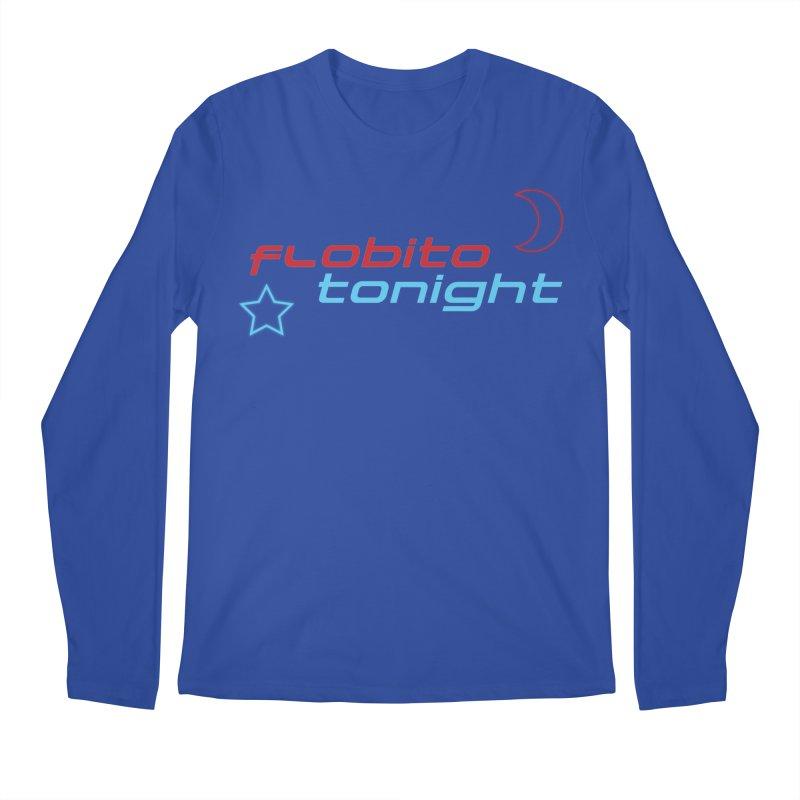 It's Flobito Tonight! Men's Longsleeve T-Shirt by Flobito.com Shop