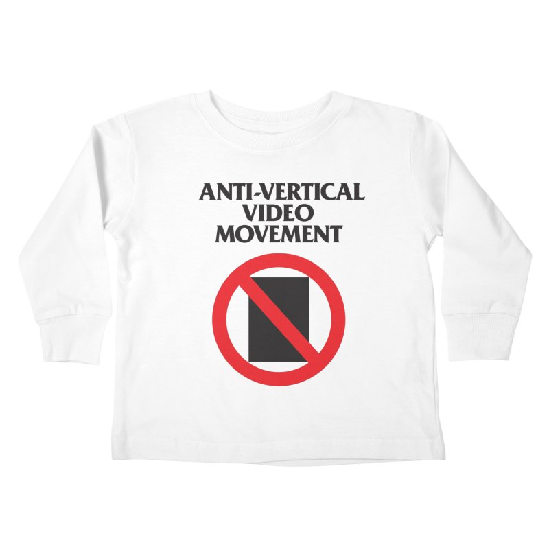 Anti-Vertical Video Movement Kids Toddler Longsleeve T-Shirt by KNIVED COMPLEX