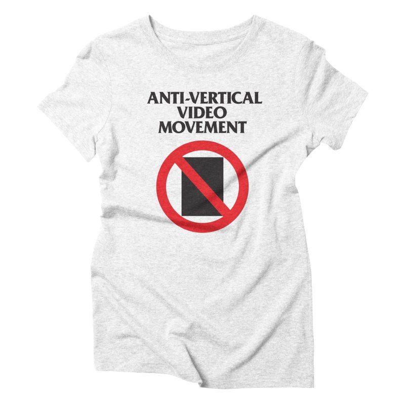 Anti-Vertical Video Movement Women's Triblend T-shirt by KNIVED COMPLEX