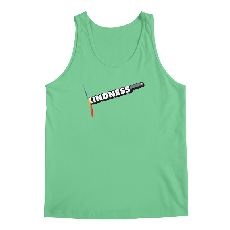 Kill Them With Kindness Men's Tank by KNIVED COMPLEX