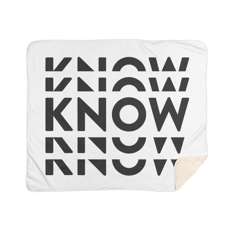 KNOW New Friends (Black Text) Home Sherpa Blanket Blanket by KNOW Identity
