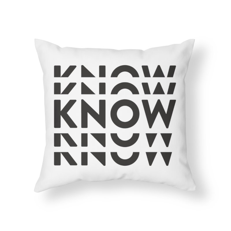 KNOW New Friends (Black Text) Home Throw Pillow by KNOW Identity