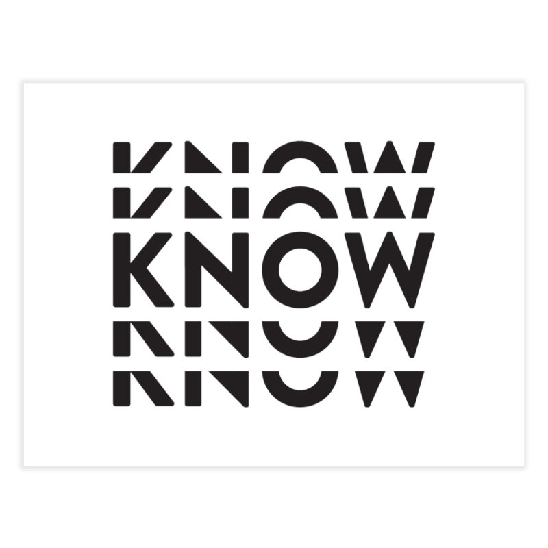 KNOW New Friends (Black Text) Home Fine Art Print by KNOW Identity