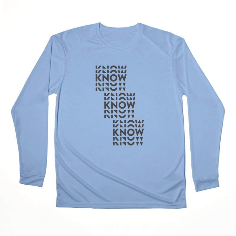 You Oughta KNOW Women's Performance Unisex Longsleeve T-Shirt by KNOW Identity