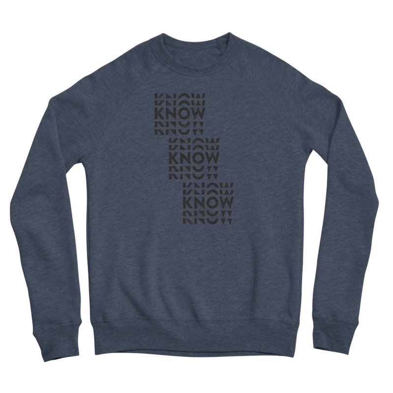You Oughta KNOW Men's Sweatshirt by KNOW Identity