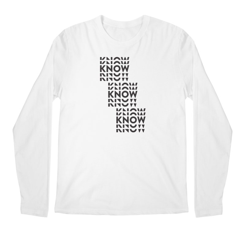 You Oughta KNOW Men's Regular Longsleeve T-Shirt by KNOW Identity