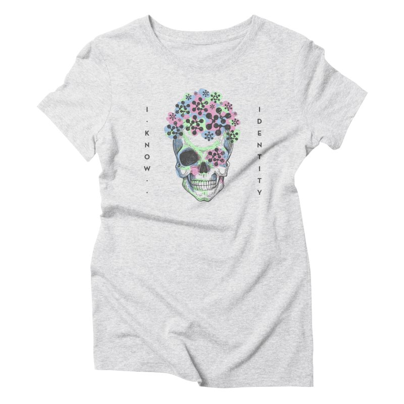 The Devil You KNOW (Color) Women's Triblend T-Shirt by KNOW Identity