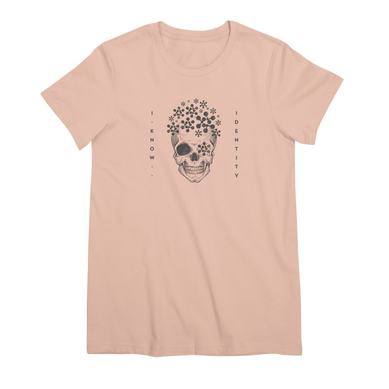 The Devil You KNOW (Black) Women's Premium T-Shirt by KNOW Identity
