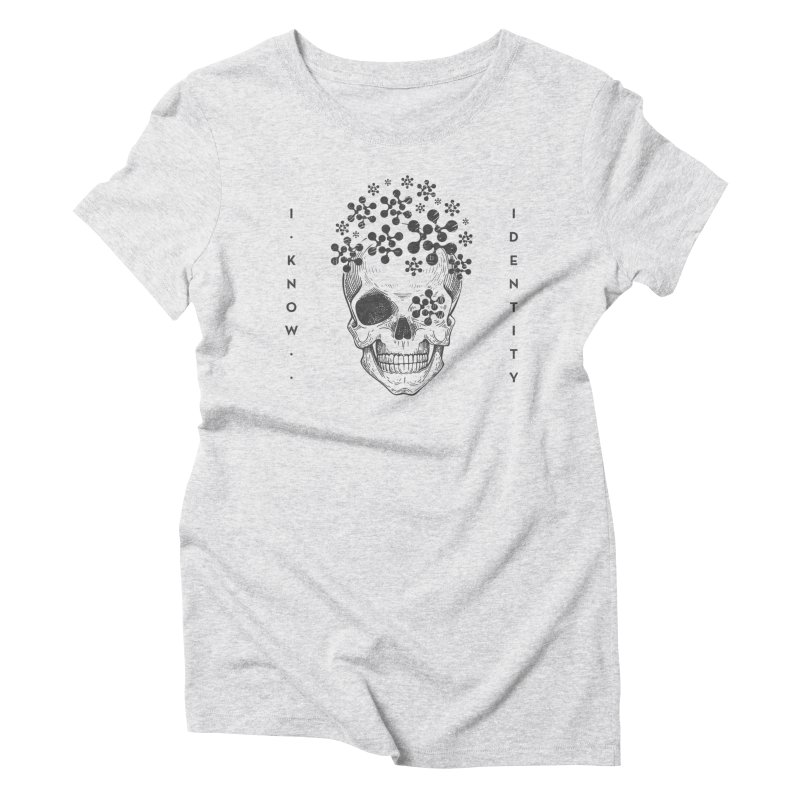 The Devil You KNOW (Black) Women's Triblend T-Shirt by KNOW Identity