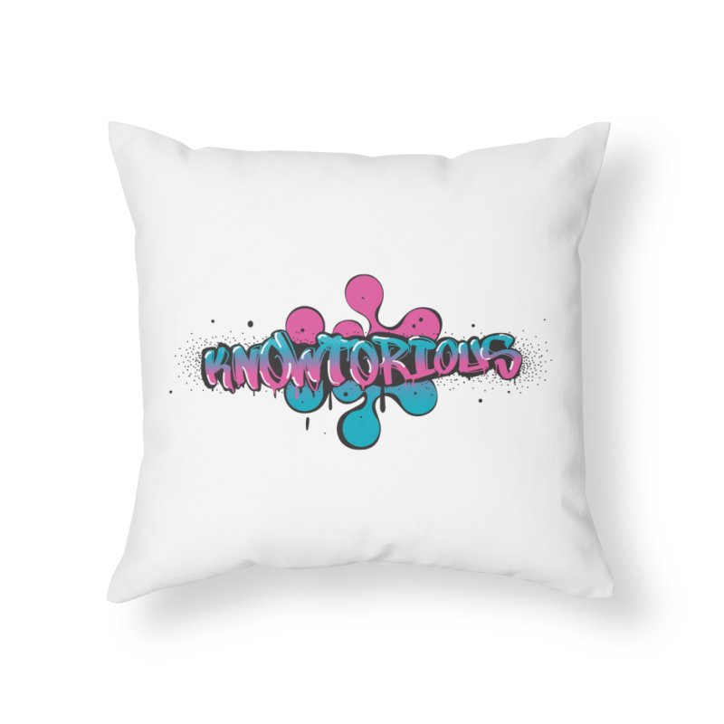 KNOWtorious Home Throw Pillow by KNOW Identity