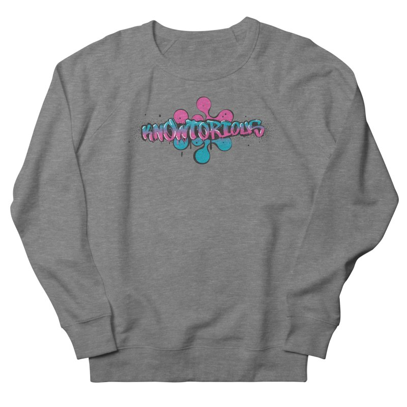 KNOWtorious Women's French Terry Sweatshirt by KNOW Identity