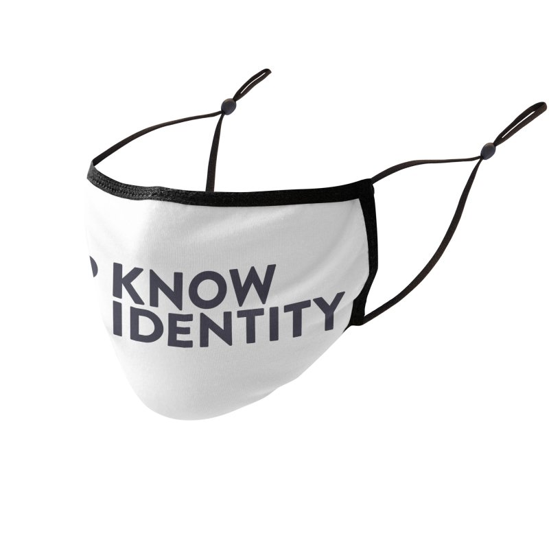 Need to KNOW Accessories Face Mask by KNOW Identity