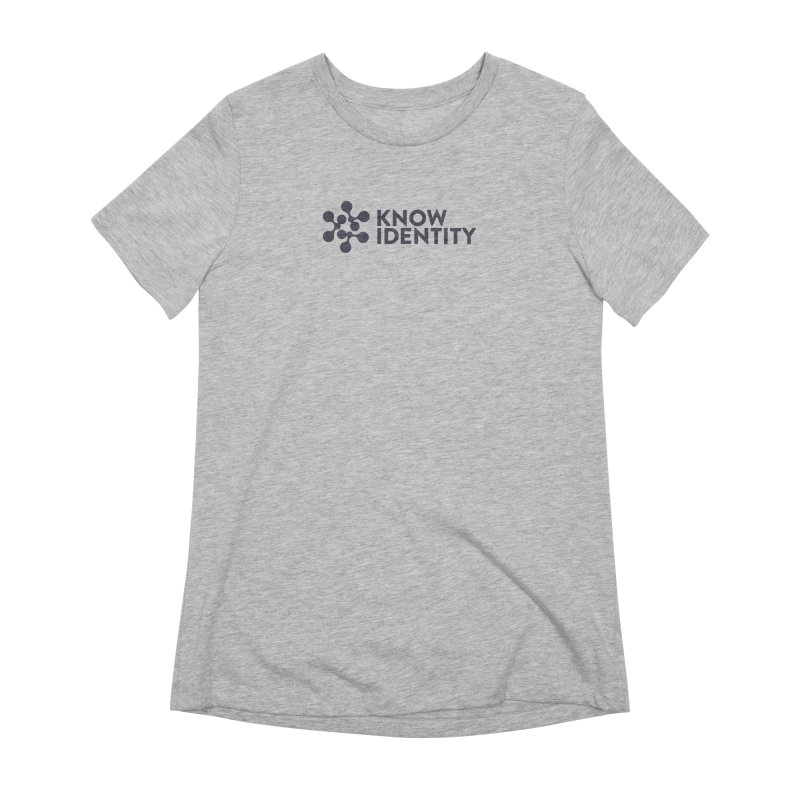 Need to KNOW Women's Extra Soft T-Shirt by KNOW Identity