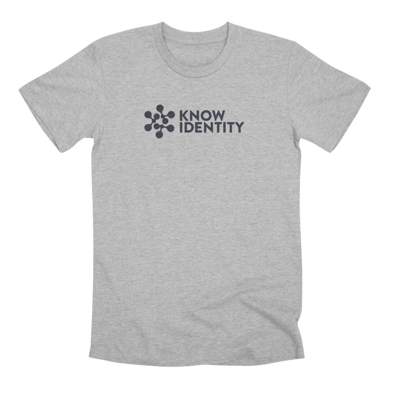 Need to KNOW Men's Premium T-Shirt by KNOW Identity