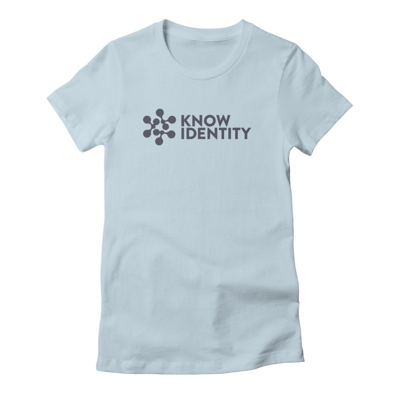 Need to KNOW Women's Fitted T-Shirt by KNOW Identity