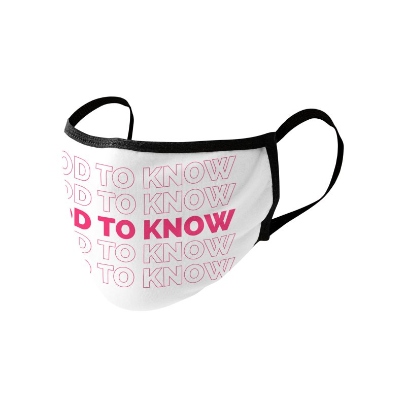 Good to KNOW Accessories Face Mask by KNOW Identity