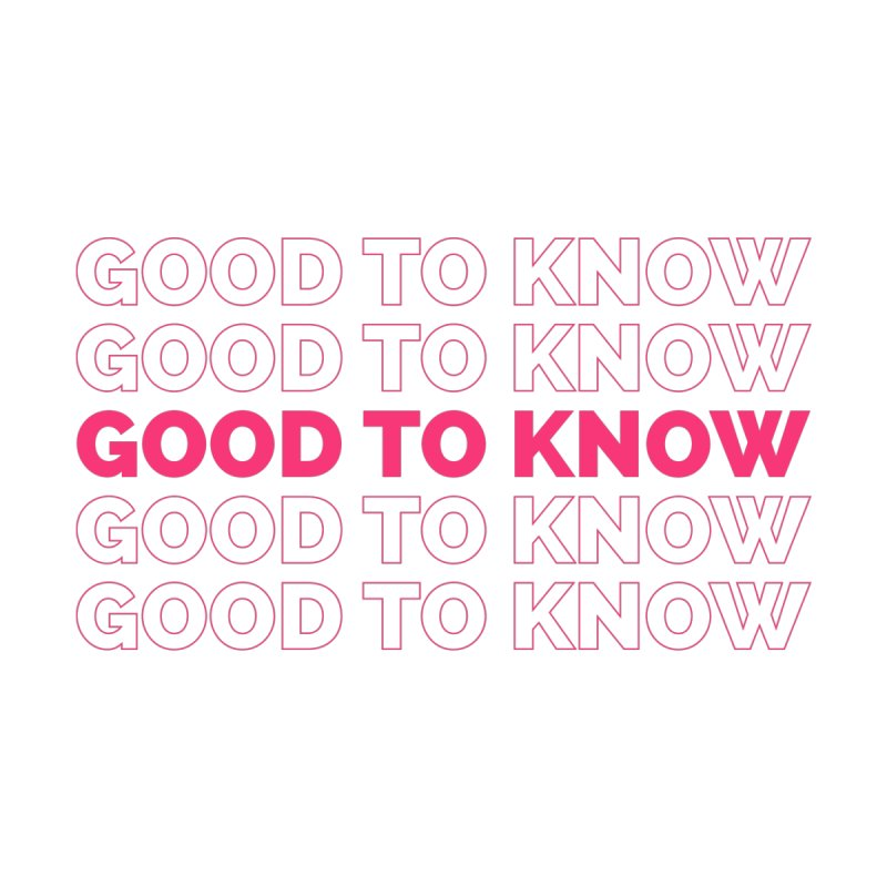 Good to KNOW Women's Tank by KNOW Identity