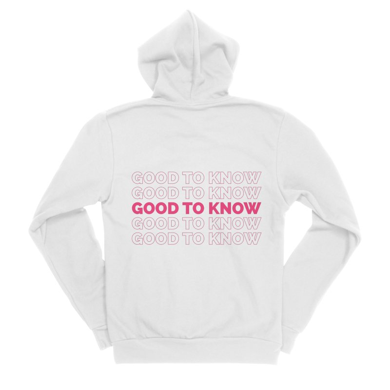 Good to KNOW Women's Sponge Fleece Zip-Up Hoody by KNOW Identity