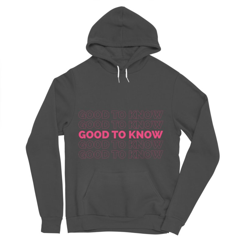 Good to KNOW Women's Sponge Fleece Pullover Hoody by KNOW Identity