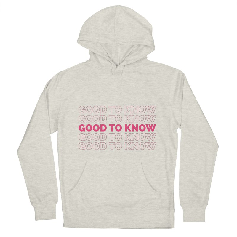 Good to KNOW Women's French Terry Pullover Hoody by KNOW Identity