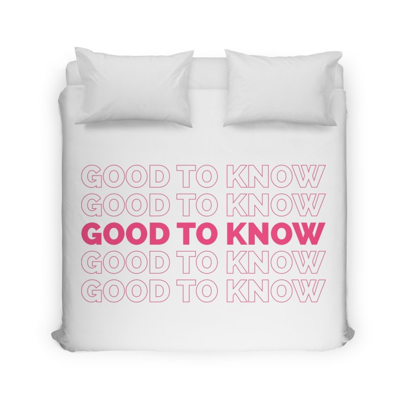 Good to KNOW Home Duvet by KNOW Identity