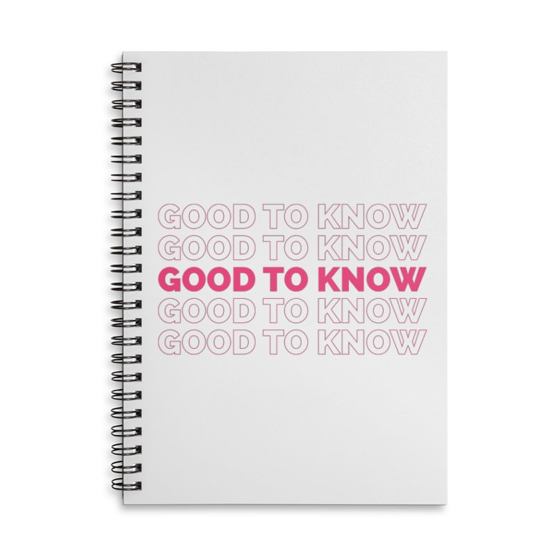 Good to KNOW Accessories Lined Spiral Notebook by KNOW Identity
